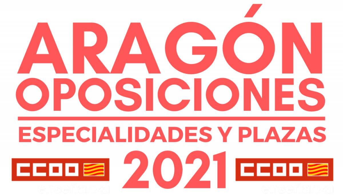 Especialidades y Plazas Oposiciones 2021 ARAGÓN
