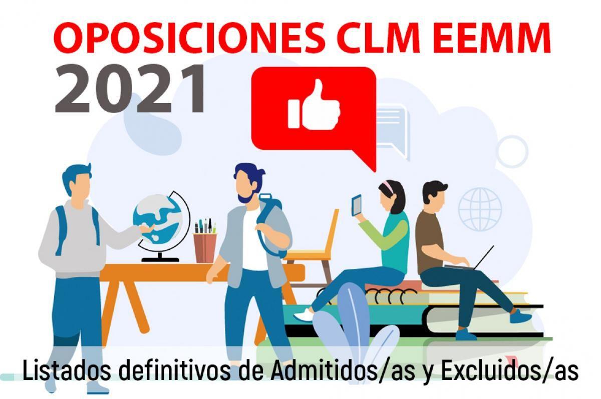 Listados definitivos de admitidos y excluidos al concurso – oposición para los Cuerpos de Profesores de Enseñanzas Medias en Castilla-La Mancha 2021 (13/05/2021)