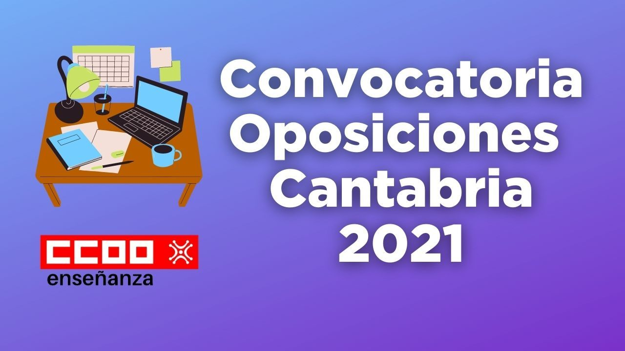 Convocatoria de Oposiciones 2021 (Cantabria)