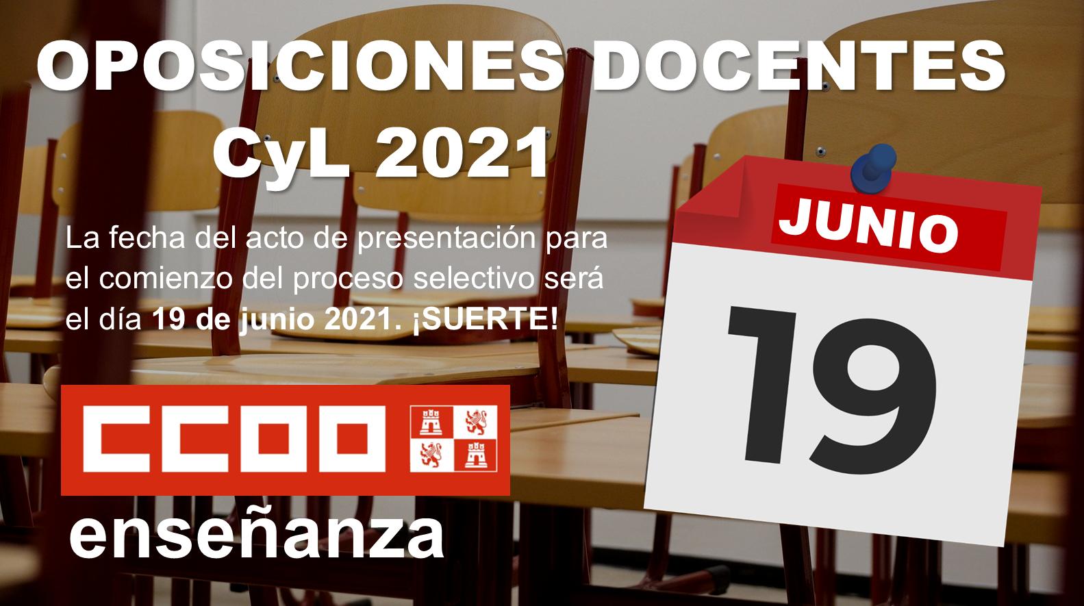 Oposiciones docentes 2020 CyL. Fecha de inicio de las pruebas  Sábado 19 de junio